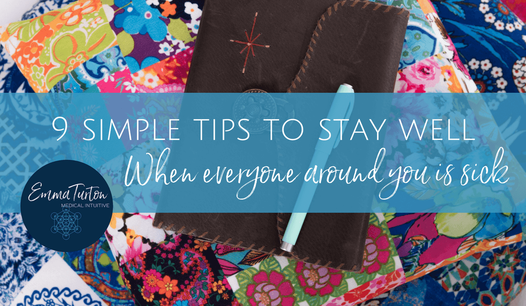 9 Simple Tips to Stay Well When Everyone Around You Is Sick